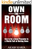 Own the Room: Presentation Techniques to Keep Your Audience on the Edge of Their Seats