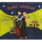 EURO GROOVE ~ Putumayo Presents