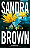Nachtglut: Thriller - Sandra Brown