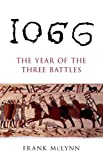 1066: Year Of Three Battles (0712666729) by McLynn, Frank
