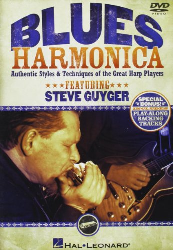 Steve Guyger: Blues Harmonica - Authentic Styles And Techniques Of The Great Harp Players [Edizione: Regno Unito]