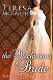 img - for The Mischievous Bride: Book 4 (The Clearbrooks) book / textbook / text book