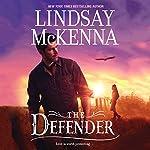 The Defender: Wyoming Series, Book 6 | Lindsay McKenna