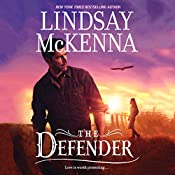 The Defender: Wyoming Series, Book 6 | [Lindsay McKenna]