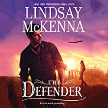 The Defender: Wyoming Series, Book 6 (       UNABRIDGED) by Lindsay McKenna Narrated by Anthony Haden Salerno