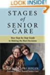 Stages of Senior Care: Your Step-by-S...