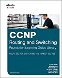 img - for CCNP Routing and Switching Foundation Learning Library: (ROUTE 300-101, SWITCH 300-115, TSHOOT 300-135) (Self-Study Guide) book / textbook / text book