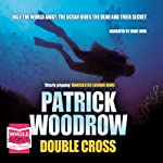 Double Cross | Patrick Woodrow