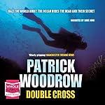 Double Cross | Patrick Woodrow