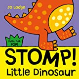 Stomp! Little Dinosaur (Push, Pull, Pop!)