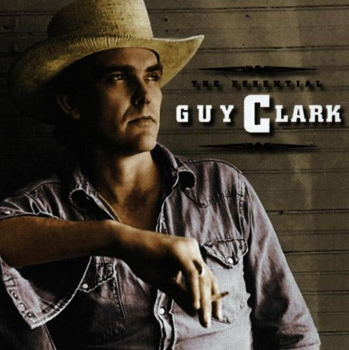 Essential Guy Clark
