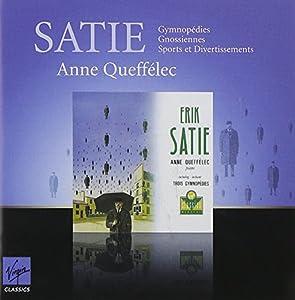 Satie : Gymnopédies, Gnossiennes, Sports et Divertissements