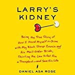 Larry's Kidney | Daniel Asa Rose