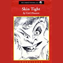 Skin Tight (       UNABRIDGED) by Carl Hiaasen Narrated by George Wilson