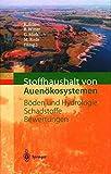 img - for Stoffhaushalt von Auen kosystemen: B den und Hydrologie, Schadstoffe, Bewertungen (German Edition) book / textbook / text book