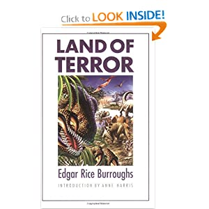 Land of Terror (Bison Frontiers of Imagination) by Edgar Rice Burroughs and Anne Harris