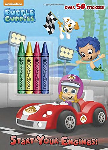 Start Your Engines! (Bubble Guppies) (Color Plus Crayons and Sticker) PDF