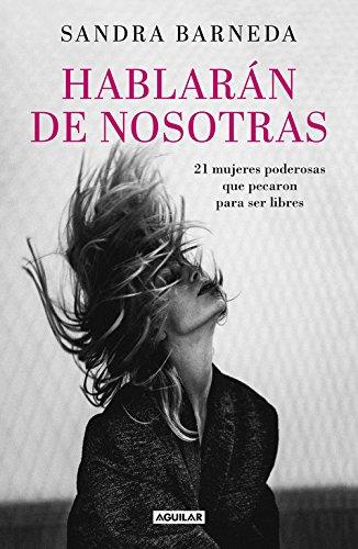 Hablarán De Nosotras (AGUILAR)