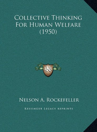 Collective Thinking for Human Welfare (1950)
