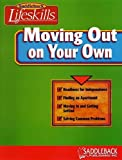 Moving Out on Your Own (Saddleback Lifeskills) (1562545647) by Hutchinson, Emily