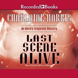 Last Scene Alive Hörbuch