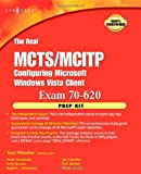 echange, troc Anthony Piltzecker - The Real MCTS/MCITP Exam 70-620 Prep Kit: Independent and Complete Self-paced Solutions