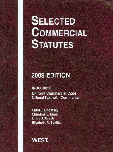 Selected Commercial Statutes, 2009 Edition