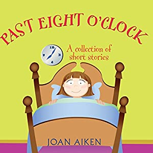 Past Eight O'Clock Audiobook