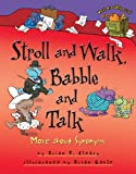 Stroll and Walk, Babble and Talk: More About Synonyms (Words Are Categorical)