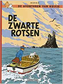 De zwarte rotsen (Kuifje, #7): 9789030325185: Amazon.com: Books