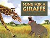 Song For A Giraffe [Hardcover]