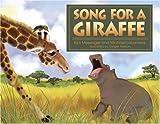 Song For A Giraffe [Hardcover]