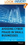 Avoiding Cyber Fraud in Small Busines...