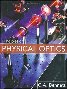 Optics bennett principles physical of pdf