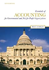 Essentials of Accounting for Governmental and Not for Profit Organizations by Paul Copley