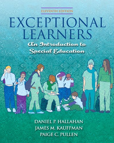 Exceptional Learners: Introduction to Special Education...