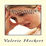 Personalities to Avoid: 11 Short Stories of Disastrous Dates | Valerie Hockert