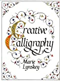 img - for Creative Calligraphy book / textbook / text book