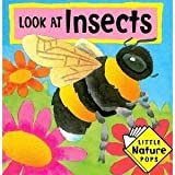 LITTLE NATURE POP-UPS: LOOK AT INSECTS (BOOK 2 OF 4) (Little Nature Pops) (0671883100) by Bishop, David