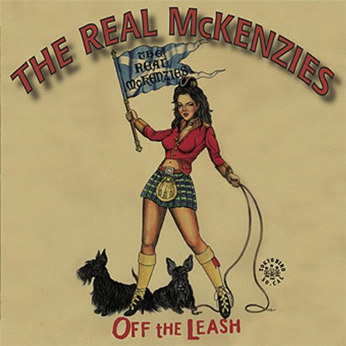 The Real McKenzies - Off The Leash (2008) [FLAC] Download