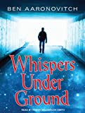 Ben Aaronovitch Whispers Under Ground (Peter Grant)