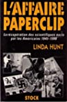 L'affaire Paperclip : La r�cup�ration...