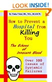 How to Prevent a Hospital from Killing You