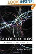 Out of Our Minds: Learning to be Creative