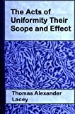 The Acts of Uniformity Their Scope and Effect