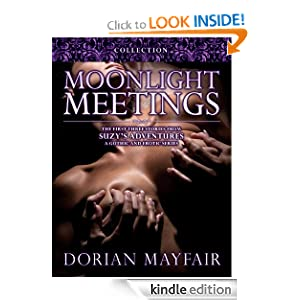Moonlight Meetings - Three Erotic Supernatural Stories (The three first stories from Suzy's Adventures)