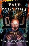 Pale Phoenix (Time Travel Mysteries)