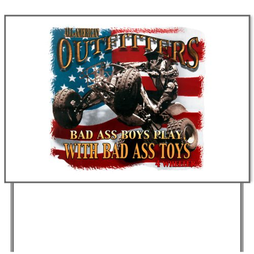 Yard Sign All American Outfitters Bad Ass Boys