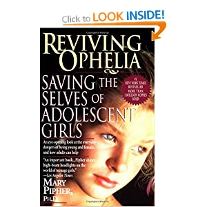 reviving ophelia saving the selves of Booktopia has reviving ophelia, saving the selves of adolescent girls by mary pipher buy a discounted paperback of reviving ophelia.