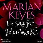 En sag for Helen Walsh [A Saw for Helen Walsh] | Marian Keyes